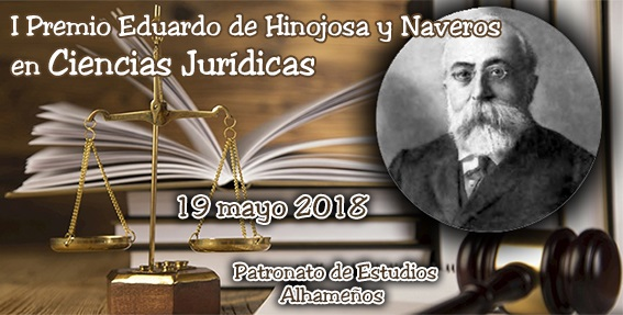 """ACTO DE ENTREGA DEL """"I PREMIO EDUARDO DE HINOJOSA Y NAVEROS DE CIENCIAS JURÍDICAS"""""""