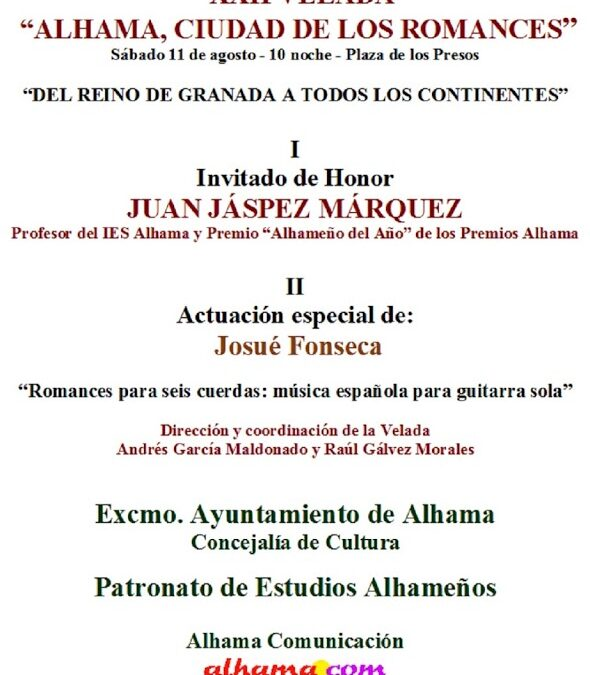 XXII Velada de los Romances, sábado 11 agosto, 22.00 horas. Plaza los Presos