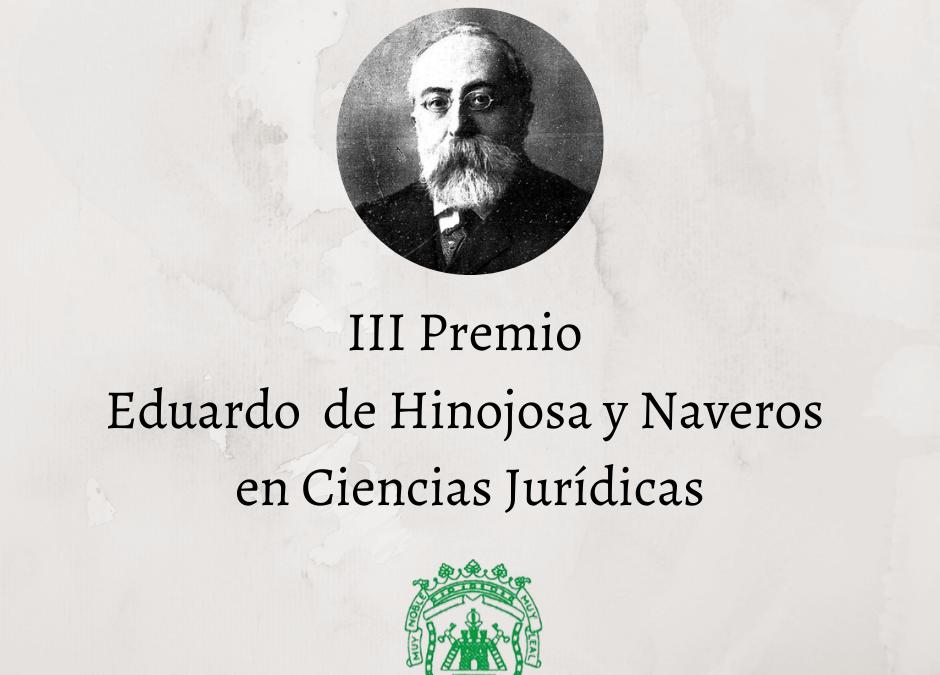 Se hace público el III Premio Eduardo Hinojosa y Naveros en ciencias jurídicas