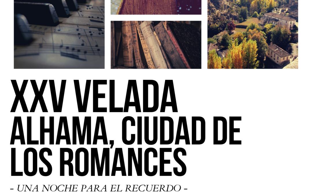 """XXV """"Alhama, Ciudad de los Romances"""""""